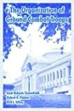 img - for Organization of Ground Combat Troops, The book / textbook / text book