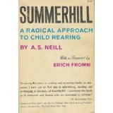 Summerhill: A Radical Approach to Child Rearing, Alexander Sutherland Neill