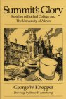 img - for Summit's Glory: Sketches of Buchtel College and the University of Akron book / textbook / text book
