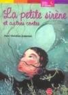 La petite sir�ne et autres contes