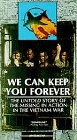 We Can Keep You Forever: The Untold S...