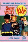 img - for Left Back! (Sweet Valley Kids, No. 32) book / textbook / text book