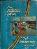 img - for The Panama Canal 50th Anniversary book / textbook / text book