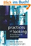 Practices of Looking. An Introduction...