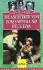 Die Abenteuer von Tom Sawyer und Huckleberry Finn [VHS]