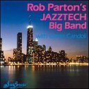 Just One Of Those Things - Rob Parton's Jazztech Big B...