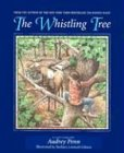 The Whistling Tree (0878688528) by Penn, Audrey