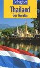 Polyglott Reiseführer, Thailand, Der Norden