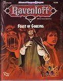 Feast of Goblyns (Advanced Dungeons & Dragons/Ravenloft Adventure RA1)