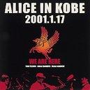 ALICE IN KOBE 2001.1.17
