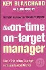 The On-time, On-target Manager (One Minute Manager)