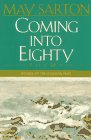 Coming into Eighty: Poems, May Sarton