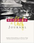 : The Becoming: A Chef Journal