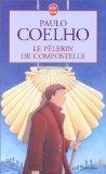 Le Pèlerin de Compostelle par Coelho