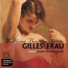 img - for Gilles' Frau. 3 CDs. book / textbook / text book