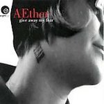 Give Away My Fear by Aether (1999-02-02)