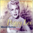 Peggy Lee - Black Coffee & Other Delights [Disc 2] - Zortam Music