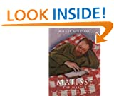 Matisse the Master: A Life of Henri Matisse, Vol. 2: The Conquest of Colour, 1909 -1954: 1909-1954 v. 2