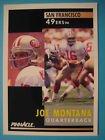 Joe Montana 1991 Score Pinnacle Card # 66 San Francisco 49ers by SCORE