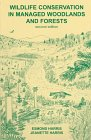 Wildlife Conservation in Managed Woodlands and Forests (Forestry Series, 4)