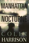 Manhattan Nocturne, COLIN HARRISON