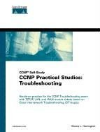 CCNP Practical Studies: Troubleshooting