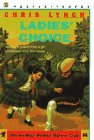 Ladies' Choice (He-Man Women Hater's Club) (006440658X) by Lynch, Chris