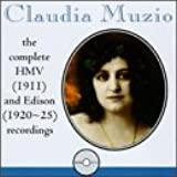 Claudia Muzio: The Complete HMV (1911) & Edison (1920-25) Recordings