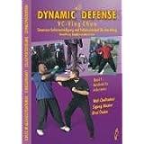 """Dynamic Defense - VC-Ving Chun 1: Situations-Selbstverteidigung und Selbstsicherheit f�r den Alltag. Kampfkunst, Kampfsport, Martial Artsvon """"Birol �zden"""""""