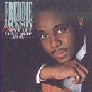 Songtexte von Freddie Jackson - Don't Let Love Slip Away