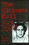 Ultimate Evil: An Investigation of America's Most Dangerous Satanic Cults with New Evidence Linking Charlie Manson and the Son of Sam