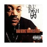 Bad Newz Travels Fast ~ Dj Pooh