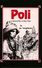 Poli: A Mexican Boy in Early Texas