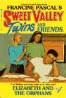 img - for ELIZABETH AND THE ORPHANS (Sweet Valley Twins) book / textbook / text book