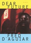 img - for Dear Future: A novel book / textbook / text book