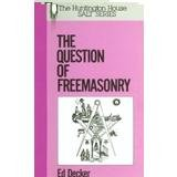 The Question of Freemasonry. (Salt Ser.) (1563840200) by Decker, Ed