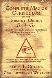 Complete Magick Curriculum of the Secret…