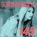スーパー・ユーロビート VOL.145(CCCD)