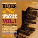 Barrelhouse Blues & Boogie Woogie, Vo...