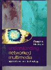 Understanding Networked Multimedia