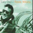 Lazy Days [CD 1]