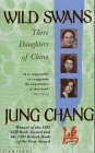 Jung Chang Wild Swans: Three Daughters of China