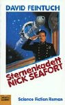 Sternenkadett Nick Seafort. Science Fiction Roman. (3404231694) by Feintuch, David