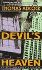 DEVIL'S HEAVEN: DEVIL'S HEAVEN (Neil Hockaday Mystery), Adcock