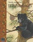 North American Wild Animals (North American Nature)