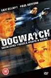 Dogwatch [DVD] [2007]