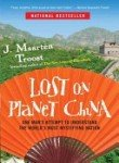 Lost on Planet China: The Strange and True Story of One Man