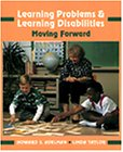 Learning Problems and Learning Disabilities: Moving Forward
