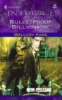 Bulletproof Billionaire: New Orleans Confidential (Intrigue), MALLORY KANE