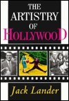 Artistry of Hollywood (1861064934) by Lander, Jack
